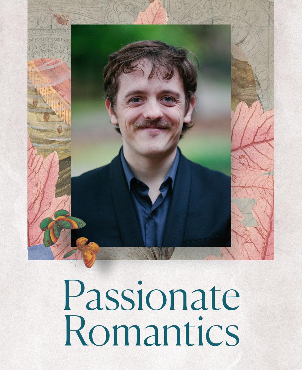 Passionate Romantics